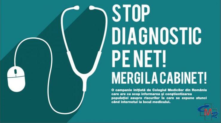 Campanie | Stop diagnostic pe net! Mergi la cabinet!