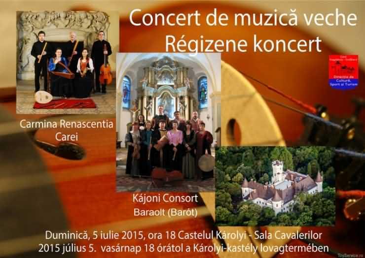 Concert de muzică veche la Castelul Károlyi Carei