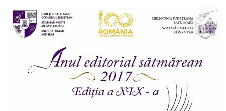 """Anul editorial sătmărean 2017"""", ediția a XIX-a, și-a desemnat câștigătorii"""