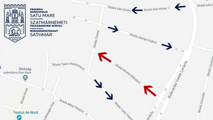 Sens unic de circulație pe strada Nicolae Bălcescu
